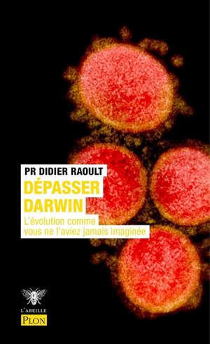 Dépasser Darwin : l'évolution comme vous ne l'aviez jamais imaginée