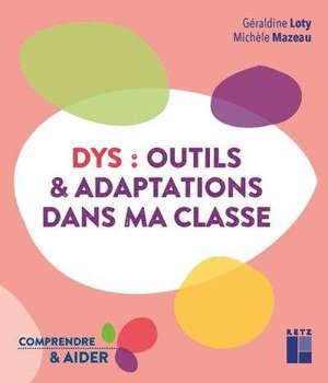 Dys : outils & adaptations dans ma classe