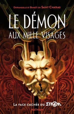 Strom, Le démon aux mille visages