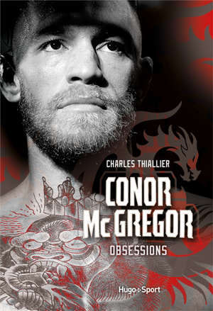 Conor McGregor : obsessions