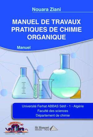 Manuel de travaux pratiques de chimie organique