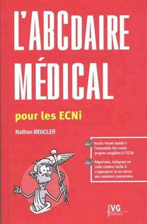 L ABCDAIRE MEDICALE POUR LES ECNI
