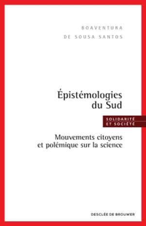 Epistémologies du Sud : mouvements citoyens et polémique sur la science