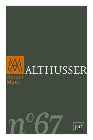 Actuel Marx. n° 67, Althusser