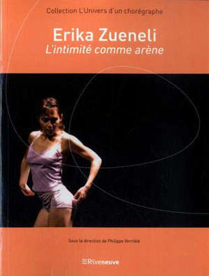 Erika Zueneli, l'intimité comme arène