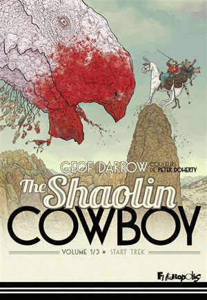 The Shaolin cowboy. Volume 1, Start trek