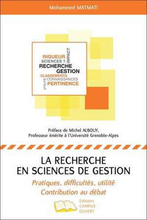 La recherche en sciences de gestion : pratiques, difficultés, utilité : contribution au débat