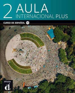 Aula internacional plus 2, edicion premium : curso de espanol, A2 : libro del alumno