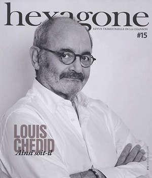 Hexagone : revue trimestrielle de la chanson. n° 15, Louis Chedid : Ainsi soit-il