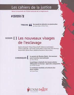 Cahiers de la justice (Les) - Revue de L'ENM. n° 2 (2020)