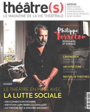 Théâtre(s) : le magazine de la vie théâtrale. n° 21, Le théâtre en prise avec la lutte sociale