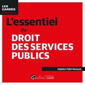 L'essentiel du droit des services publics