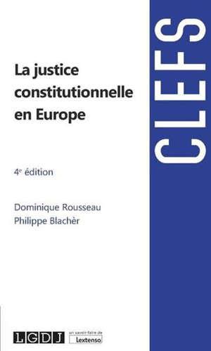 La justice constitutionnelle en Europe