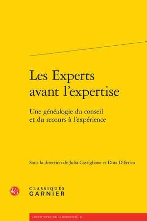 Les experts avant l'expertise : une généalogie du conseil et du recours à l'expérience