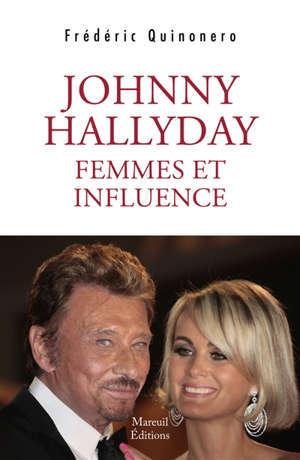 Johnny Hallyday : femmes et influence