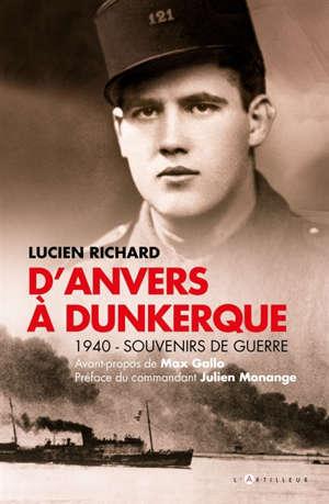 D'Anvers à Dunkerque : souvenirs de guerre 1940