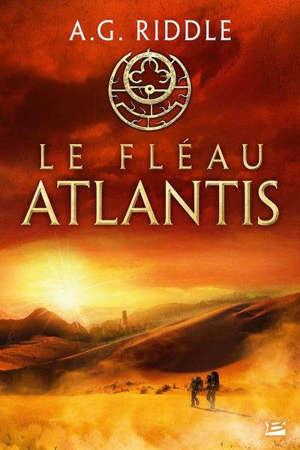 La trilogie Atlantis. Volume 2, Le fléau