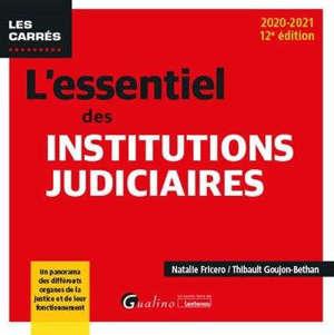 L'essentiel des institutions judiciaires : 2020-2021