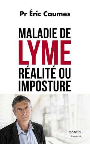 Maladie de Lyme : réalité ou imposture