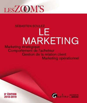Le marketing : marketing stratégique et opérationnel, comportement de l'acheteur et CRM, marketing digital : 2020-2021