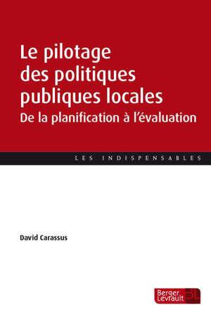 Le pilotage des politiques publiques locales : de la planification à l'évaluation