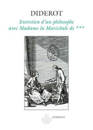 Entretien d'un philosophe avec Madame la Maréchale de***