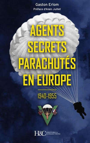 Agents secrets parachutés en Europe : 1940-1955