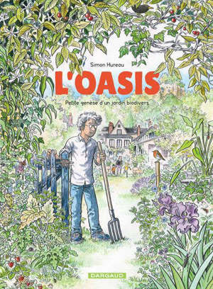 L'oasis : petite genèse d'un jardin biodivers