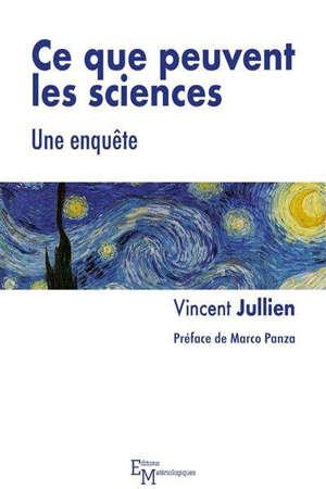 Ce que peuvent les sciences : une enquête