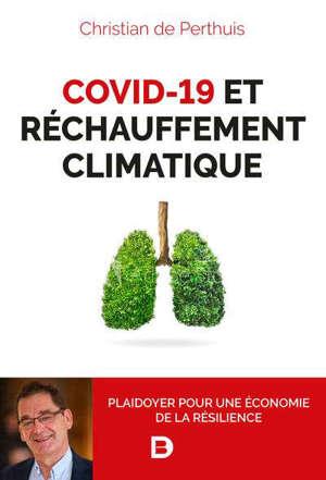 Covid-19 et réchauffement climatique : plaidoyer pour une économie de la résilience