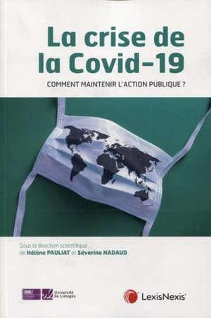 La crise de la Covid-19 : comment assurer la continuité de l'action publique ?