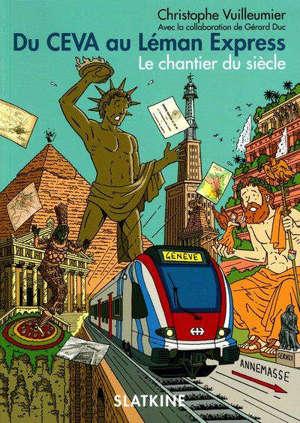 Du CEVA au Léman Express : le chantier du siècle