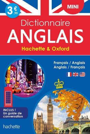 Dictionnaire mini Hachette & Oxford : français-anglais, anglais-français