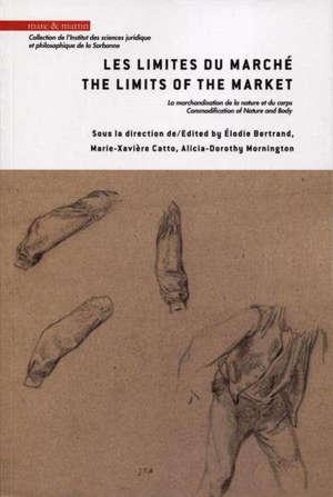 Les limites du marché : la marchandisation de la nature et du corps