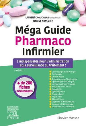 Méga guide pharmaco infirmier : l'indispensable pour l'administration et la surveillance du traitement !