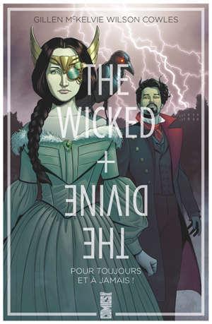 The wicked + the divine. Volume 8, Pour toujours et à jamais !
