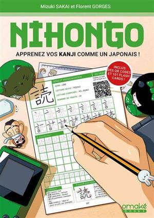 Nihongo : apprenez vos kanji comme un Japonais !