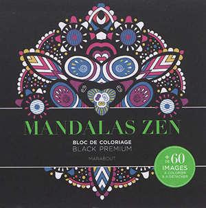 Mandalas zen : bloc de coloriage