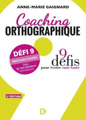 Coaching orthographique : 9 défis pour écrire sans faute