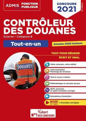Contrôleur des douanes : externe, catégorie B : tout-en-un, concours 2021