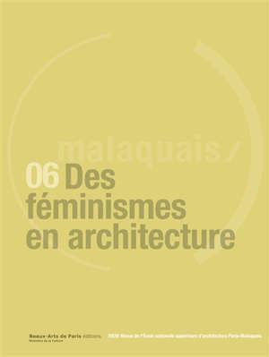 Revue Malaquais, Des féminismes en architectures