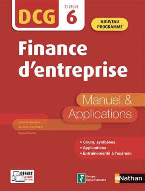 Finance d'entreprise, DCG, épreuve 6 : manuel & applications : 2020