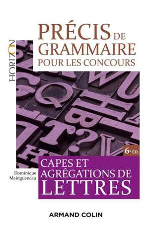 Précis de grammaire pour les concours : Capes et agrégations de lettres