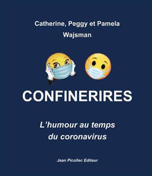 Confinerires : l'humour au temps du coronavirus