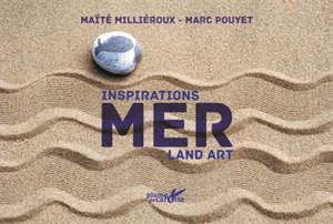 Inspirations mer : land art