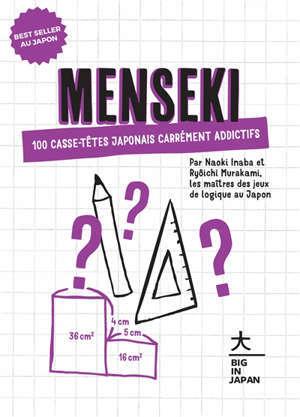 Menseki : 100 casse-têtes japonais carrément addictifs