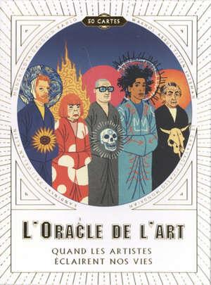L'oracle de l'art : quand les artistes éclairent nos vies
