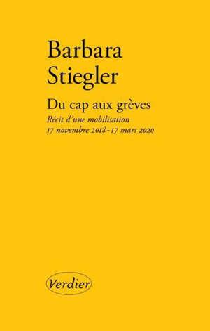 Du cap aux grèves : récit d'une mobilisation : 17 novembre 2018-17 mars 2020