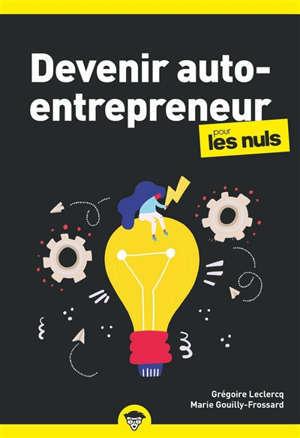 Devenir auto-entrepreneur pour les nuls : business