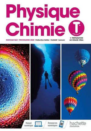 Physique chimie terminale spécialité : + préparation au grand oral : nouveau bac, programme 2020